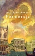 Andruchowytsch: Perversia